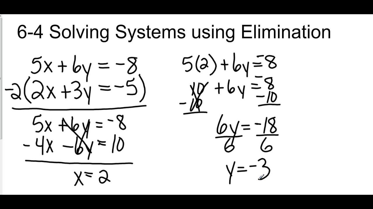 Solving Systems Of Equations By Elimination Multiplication ...